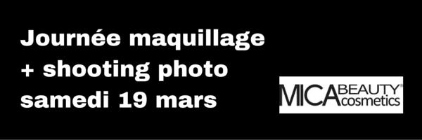 Samedi 19 mars, journée Maquillage